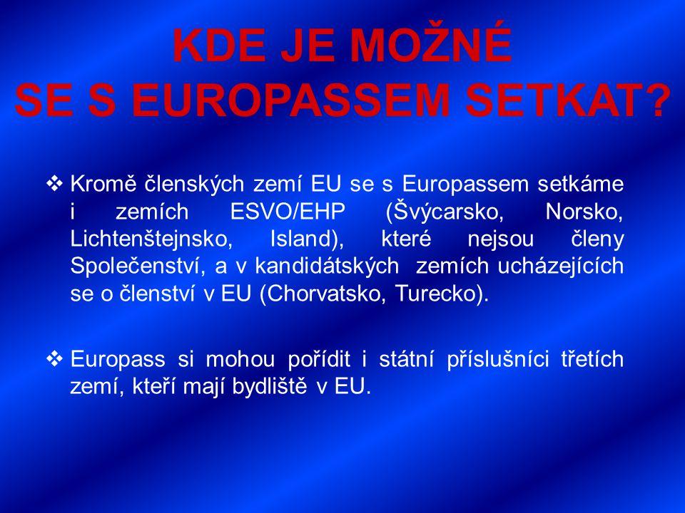 KDE JE MOŽNÉ SE S EUROPASSEM SETKAT.