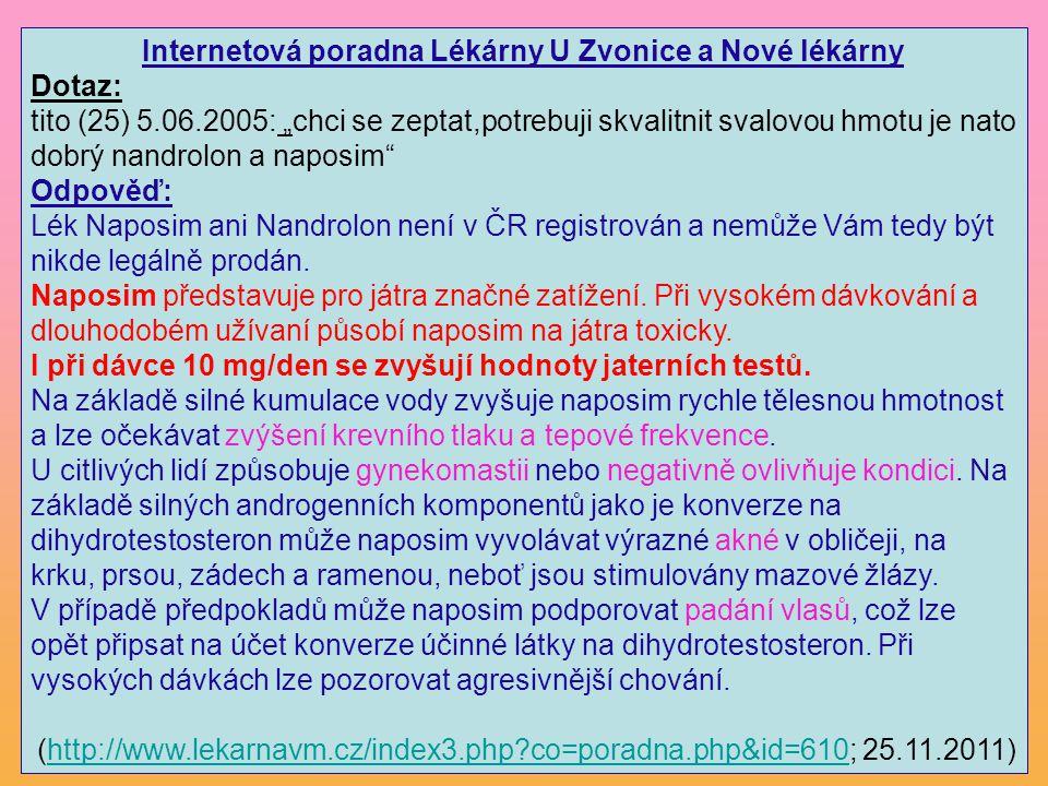 """Internetová poradna Lékárny U Zvonice a Nové lékárny Dotaz: tito (25) 5.06.2005: """"chci se zeptat,potrebuji skvalitnit svalovou hmotu je nato dobrý nan"""