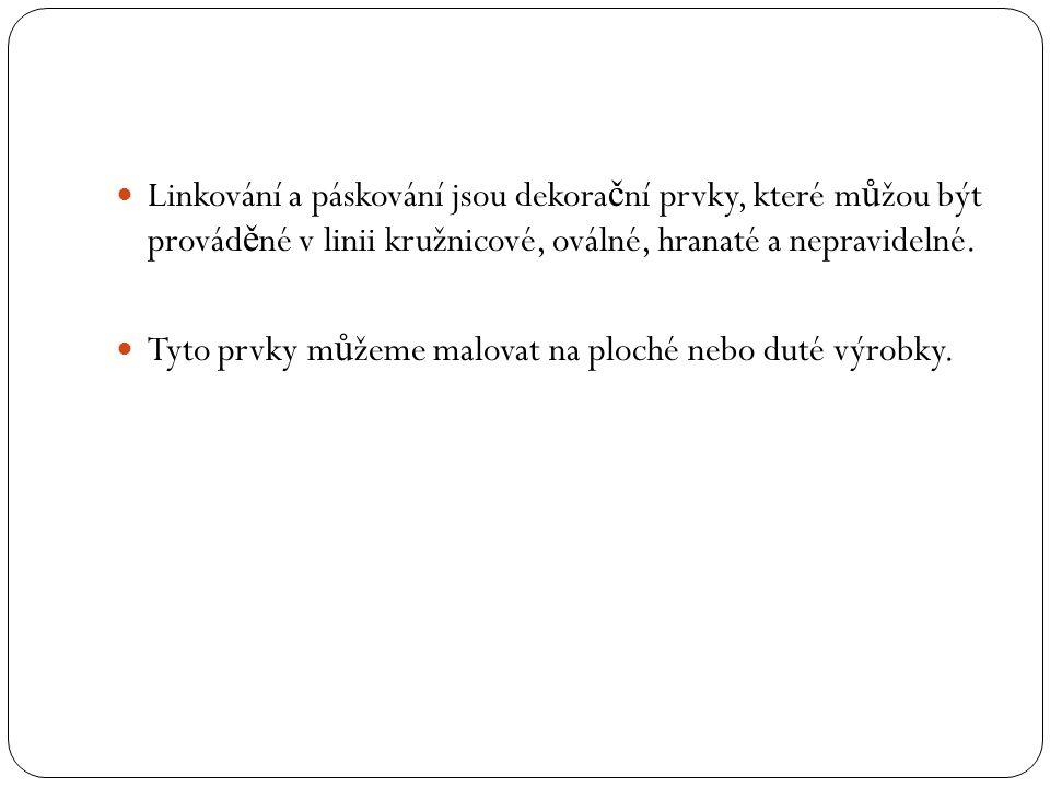 Odpověď P ř i dekoraci linek a pásek použijeme tyto pom ů cky: skl.