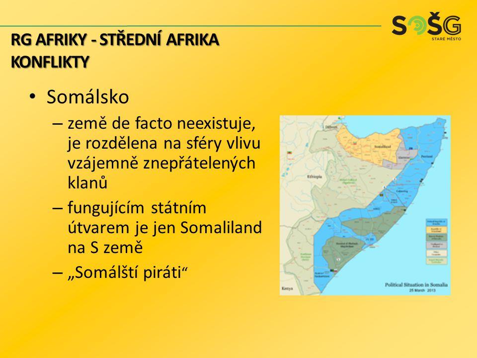 Somálsko – země de facto neexistuje, je rozdělena na sféry vlivu vzájemně znepřátelených klanů – fungujícím státním útvarem je jen Somaliland na S zem