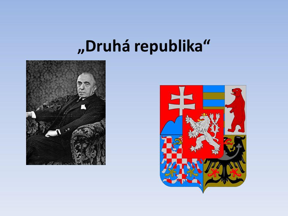 """""""Druhá republika"""""""