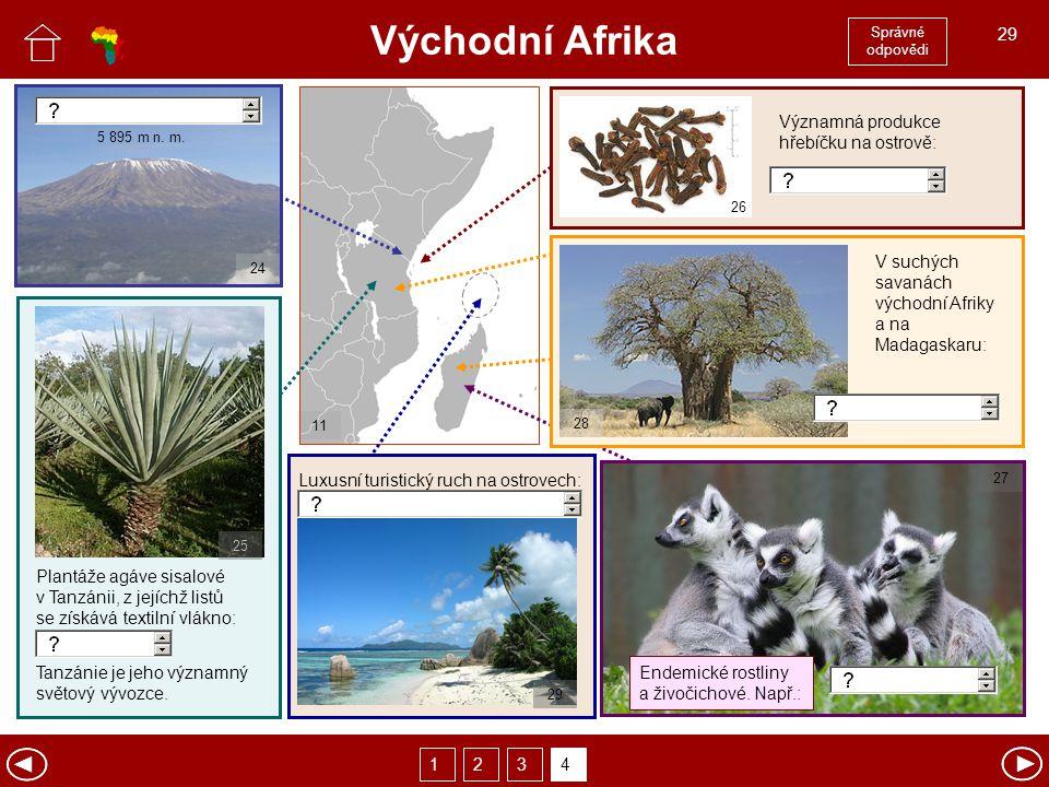Východní Afrika Správné odpovědi 1234 Plantáže agáve sisalové v Tanzánii, z jejíchž listů se získává textilní vlákno: Endemické rostliny a živočichové