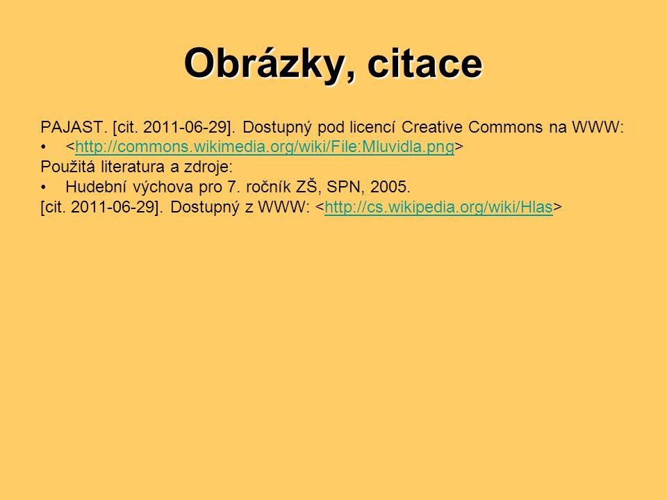 Obrázky, citace PAJAST.[cit. 2011-06-29].