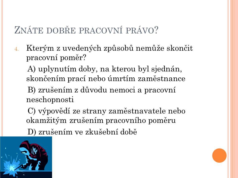 Z NÁTE DOBŘE PRACOVNÍ PRÁVO .5.