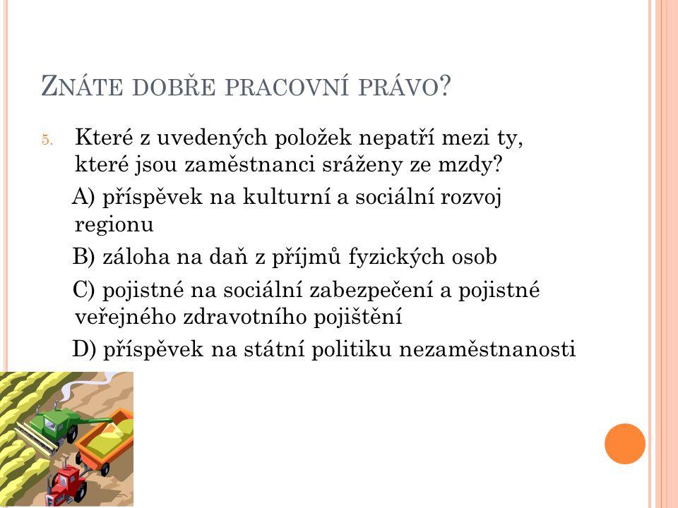 Z NÁTE DOBŘE PRACOVNÍ PRÁVO . 5.