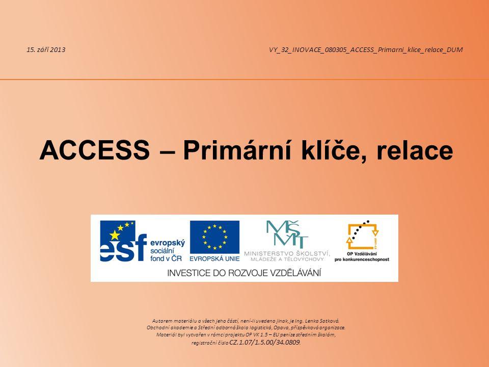 ACCESS – Primární klíče, relace 15.