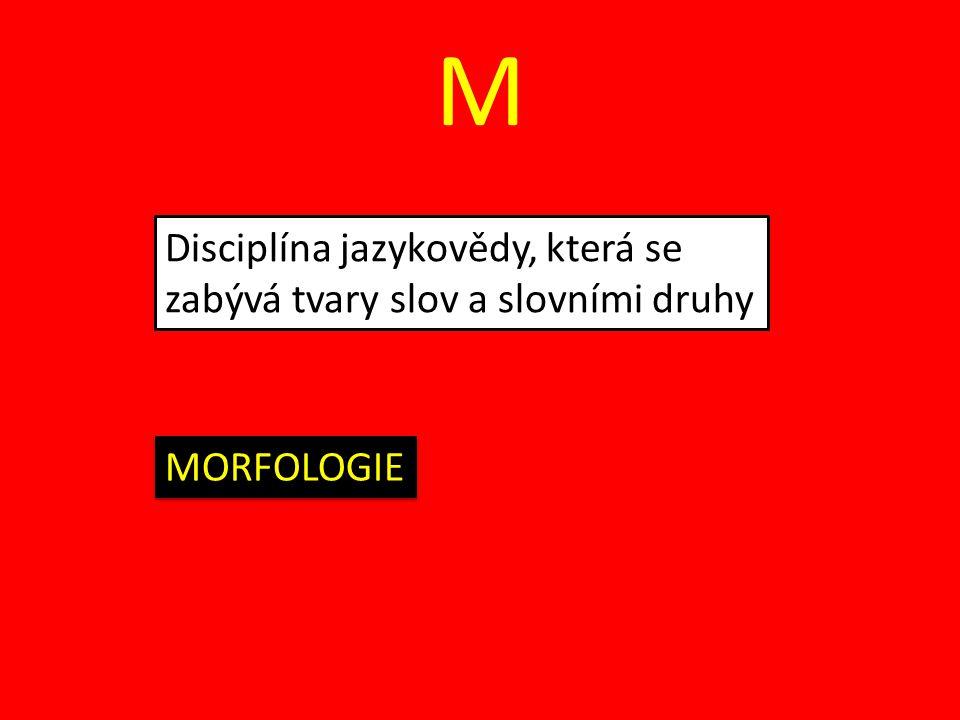 S Výběr a uspořádání jazykových prostředků s ohledem na cíl jazykového projevu SLOHOVÝ POSTUP (Mužíková a kol., 2007, s.