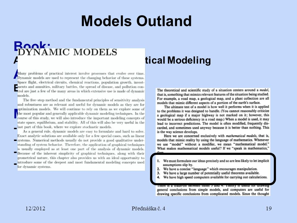 12/2012Přednáška č. 419 Book: An Introduction to Mathematical Modeling Author: Edward A.