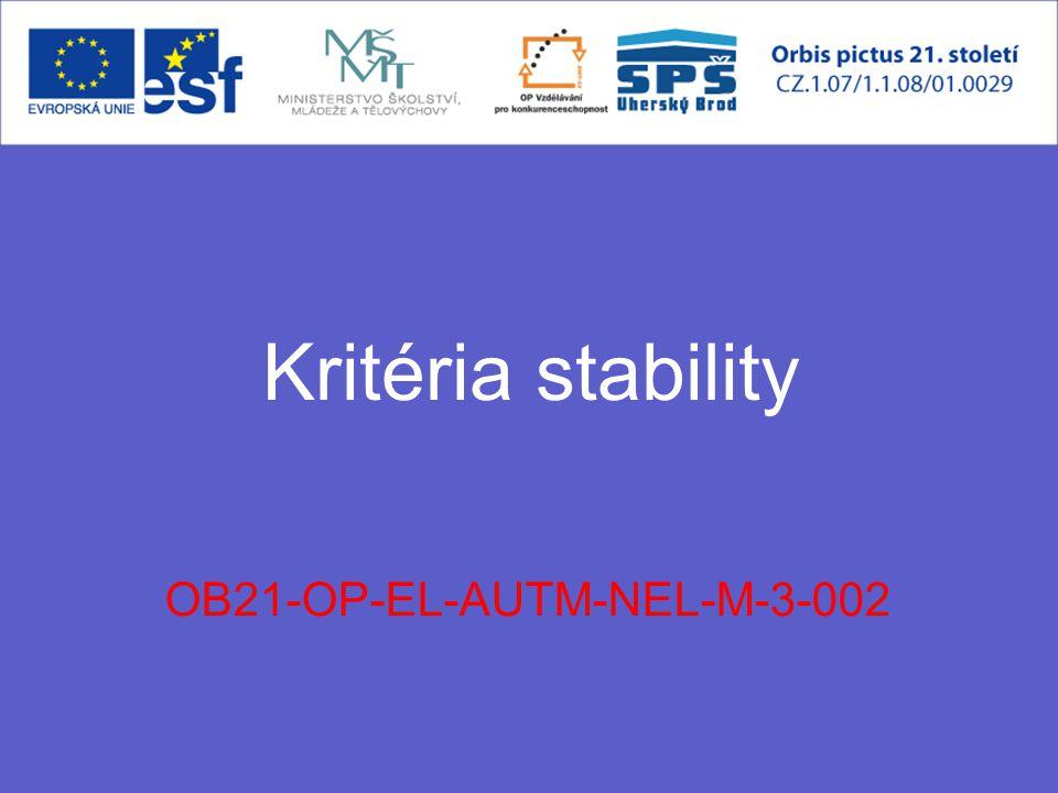 Kritéria stability OB21-OP-EL-AUTM-NEL-M-3-002