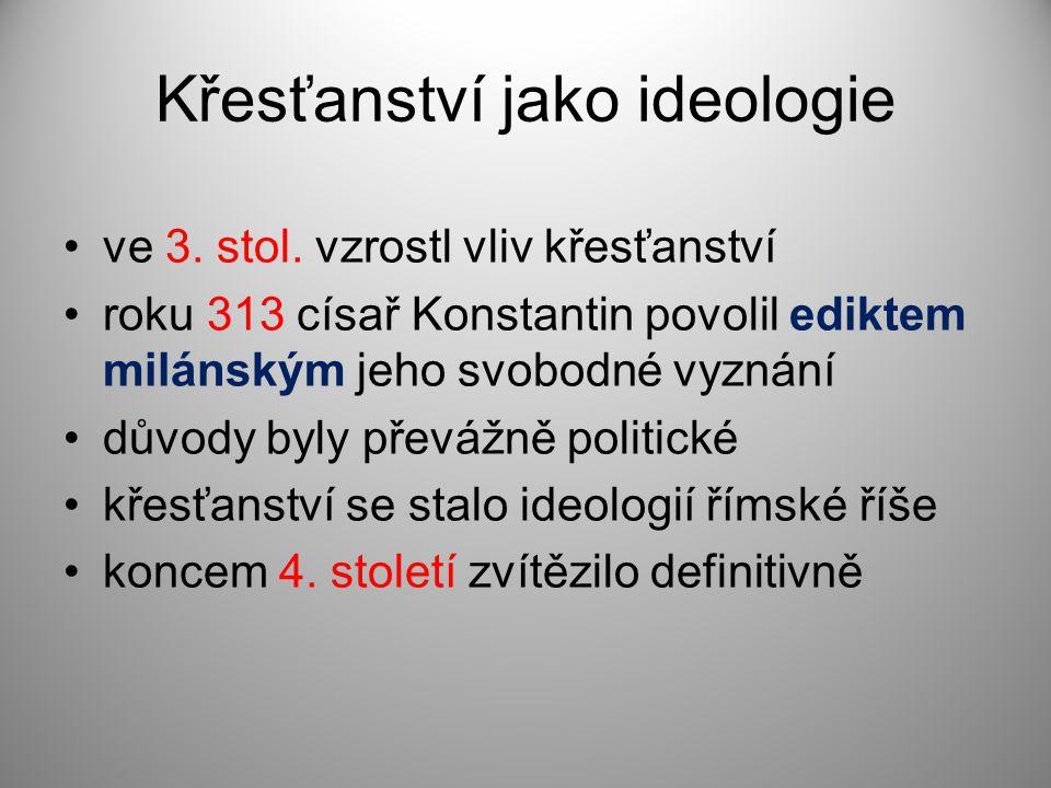 Křesťanství jako ideologie ve 3.stol.
