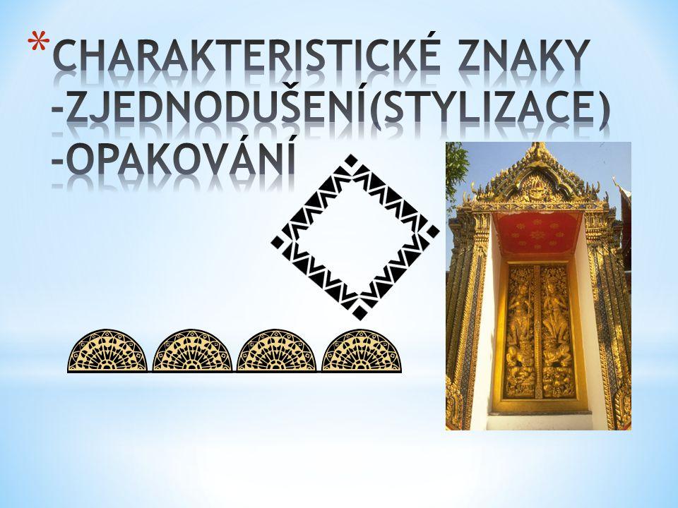 Ornament může být * namalován * vyškrabán (sgrafitto) * vytesán z kamene (reliéf) * vyroben ze dřeva, kovu nebo hlíny * vtlačen do povrchu materiálu