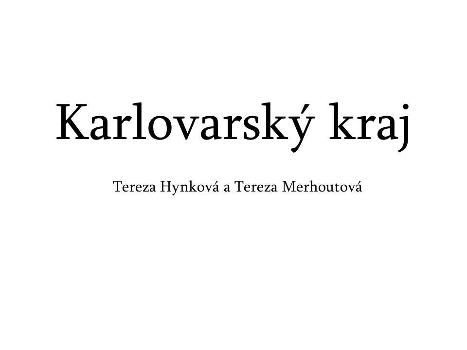 Karlovarský kraj Tereza Hynková a Tereza Merhoutová