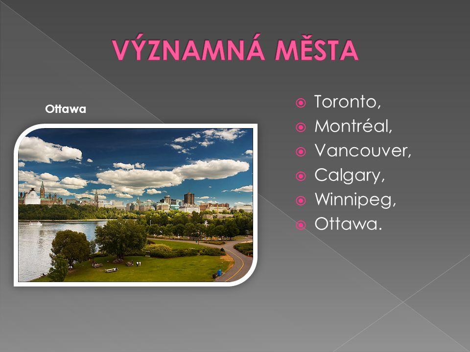 Toronto,  Montréal,  Vancouver,  Calgary,  Winnipeg,  Ottawa. Ottawa