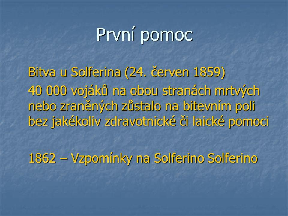 První pomoc Bitva u Solferina (24.