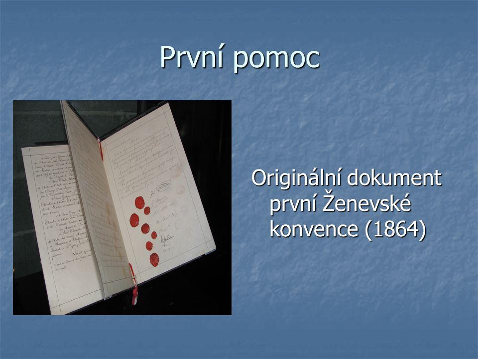 První pomoc Originální dokument první Ženevské konvence (1864)