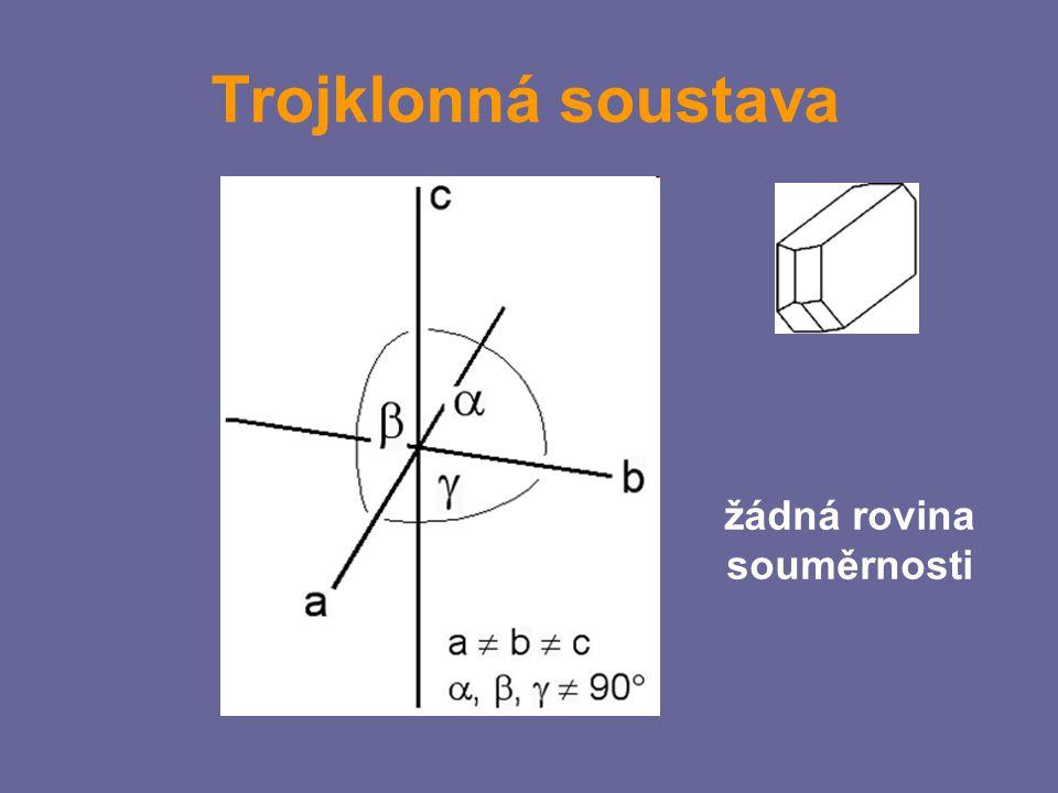 Kosočtverečná soustava 3 roviny souměrnosti