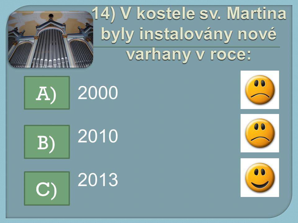 2000 2010 2013 A) B) C)