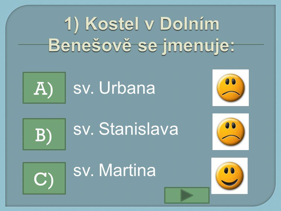 sv. Urbana sv. Stanislava sv. Martina A) B) C)