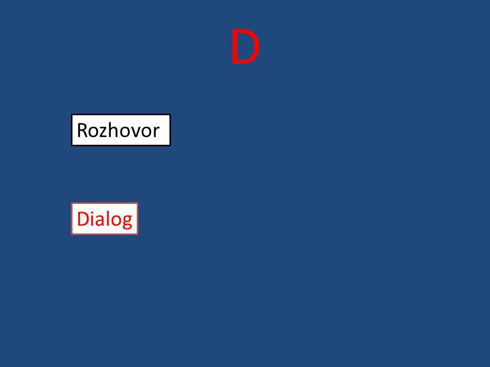 D Rozhovor Dialog