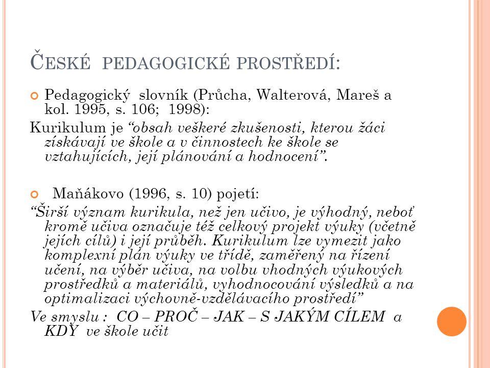 Č ESKÉ PEDAGOGICKÉ PROSTŘEDÍ : Pedagogický slovník (Průcha, Walterová, Mareš a kol.