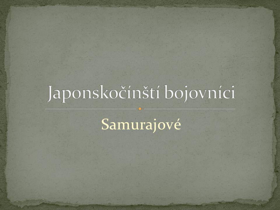 Samuraj je středověký Japonskočínský bojovník.Samuraj je znám svojí oddanosti.