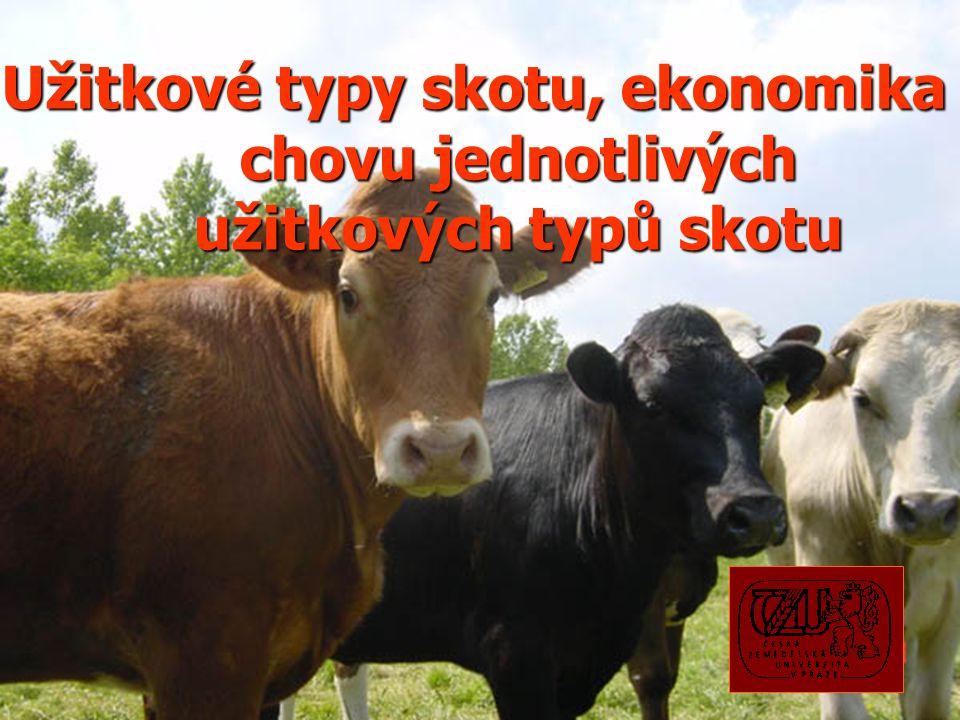 Užitkové typy skotu 1. mléčný (dojný) 2. masný 3. kombinovaný (maso- mléčný)