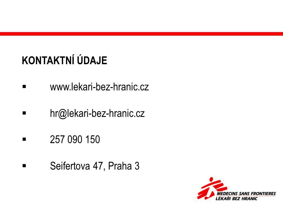 KONTAKTNÍ ÚDAJE  www.lekari-bez-hranic.cz  hr@lekari-bez-hranic.cz  257 090 150  Seifertova 47, Praha 3