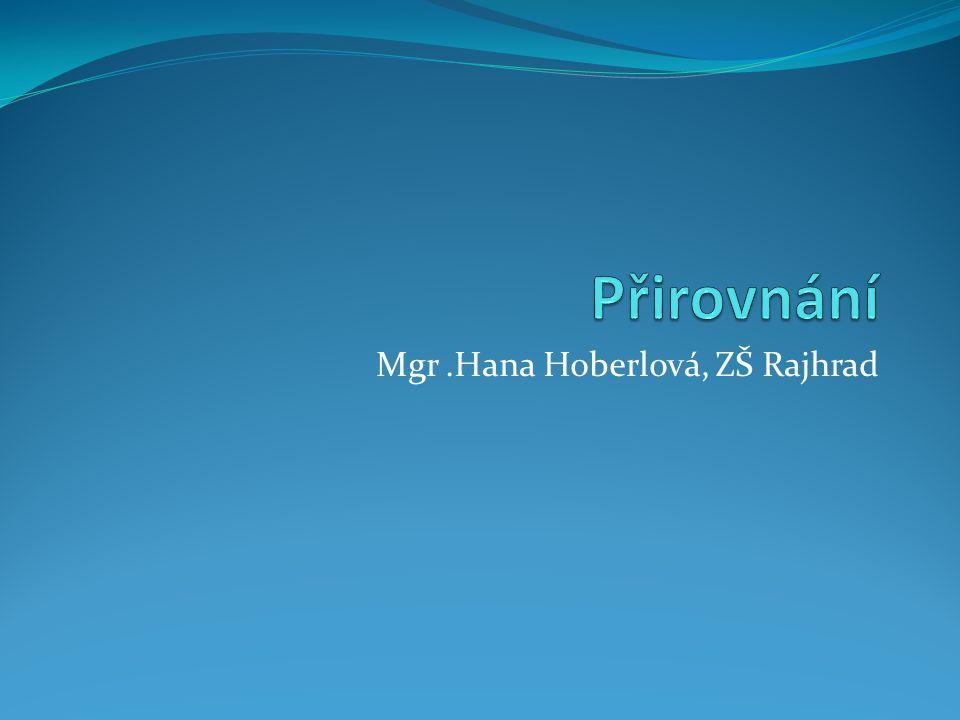 Mgr.Hana Hoberlová, ZŠ Rajhrad