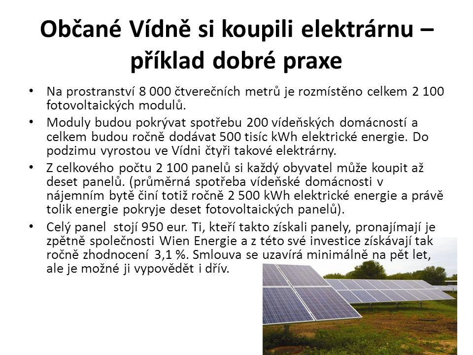 Občané Vídně si koupili elektrárnu – příklad dobré praxe Na prostranství 8 000 čtverečních metrů je rozmístěno celkem 2 100 fotovoltaických modulů.