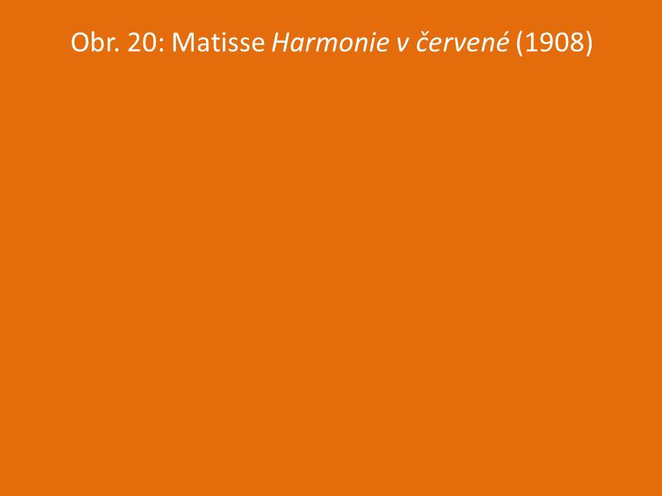 Obr. 20: Matisse Harmonie v červené (1908)