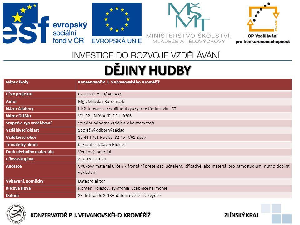 Doporučená literatura 1.Smolka, Jaroslav: Dějiny hudby, TOGGA, Praha 2001 2.