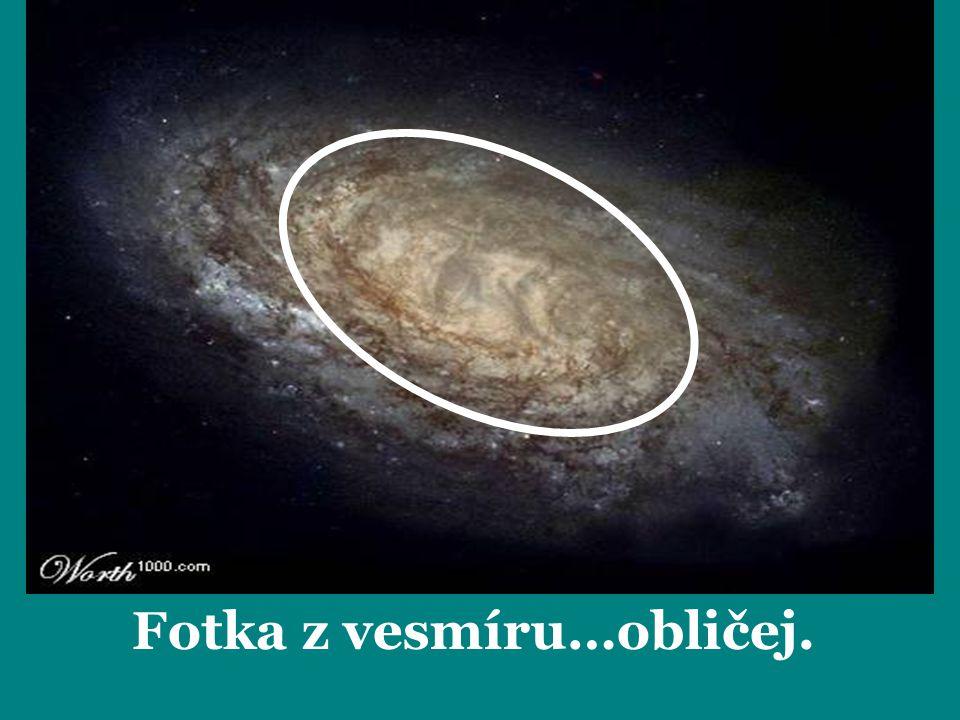 Fotka z vesmíru…obličej.