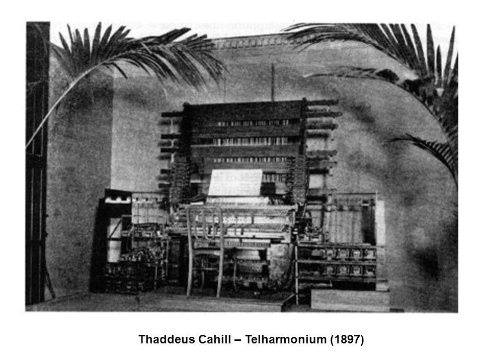 Thaddeus Cahill – Telharmonium (1897)