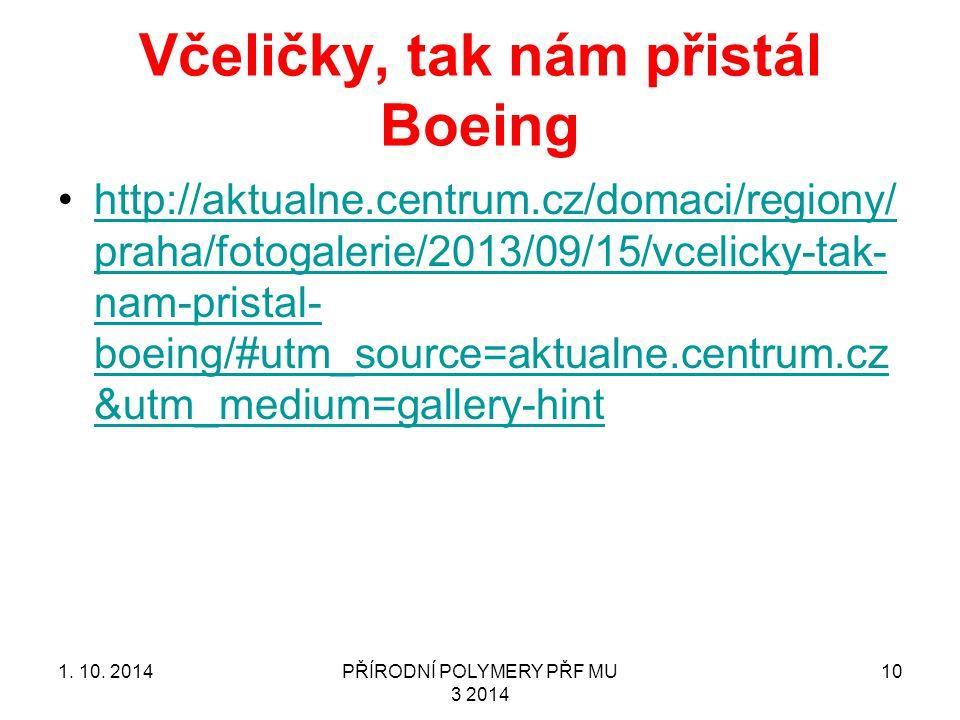 Včeličky, tak nám přistál Boeing http://aktualne.centrum.cz/domaci/regiony/ praha/fotogalerie/2013/09/15/vcelicky-tak- nam-pristal- boeing/#utm_source=aktualne.centrum.cz &utm_medium=gallery-hinthttp://aktualne.centrum.cz/domaci/regiony/ praha/fotogalerie/2013/09/15/vcelicky-tak- nam-pristal- boeing/#utm_source=aktualne.centrum.cz &utm_medium=gallery-hint 1.