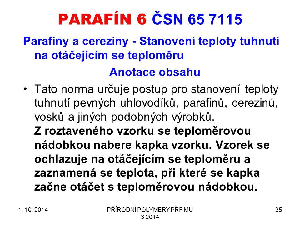 PARAFÍN 6 ČSN 65 7115 1.10.