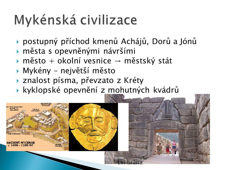 """ útoky mořských národů → zničení mykénských států a paláců  zanikla znalost písma  následují """"temná staletí řeckých dějin Lineární písmo"""