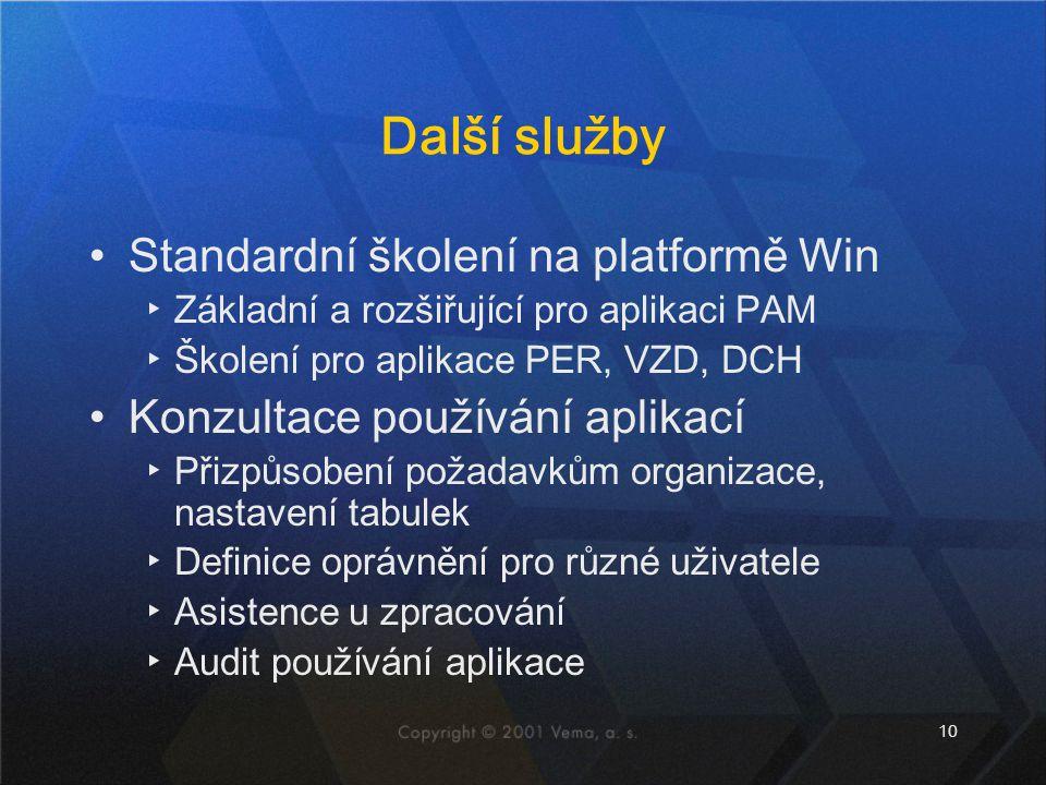 10 Další služby Standardní školení na platformě Win ▸Základní a rozšiřující pro aplikaci PAM ▸Školení pro aplikace PER, VZD, DCH Konzultace používání aplikací ▸Přizpůsobení požadavkům organizace, nastavení tabulek ▸Definice oprávnění pro různé uživatele ▸Asistence u zpracování ▸Audit používání aplikace