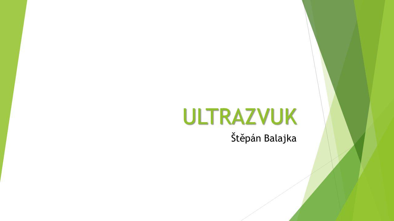 ULTRAZVUK Štěpán Balajka