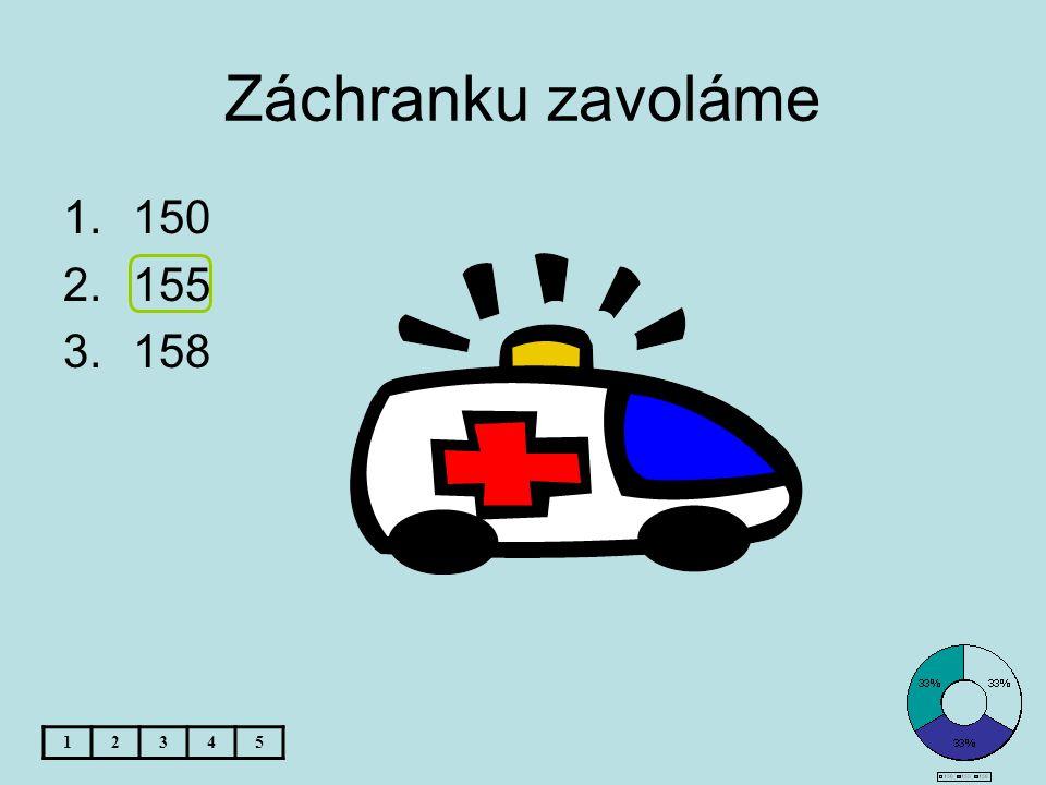 Záchranku zavoláme 1.150 2.155 3.158 12345