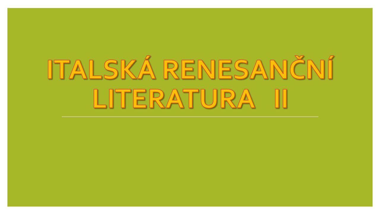 Francesco Petrarca Sonety Lauře navazuje na Danta (společná láska k Itálii, touha po jejím sjednocení) vzor pro evropskou literaturu udržoval kontakt s českými zeměmi (korespondence s Karlem IV.) psal latinsky a italsky