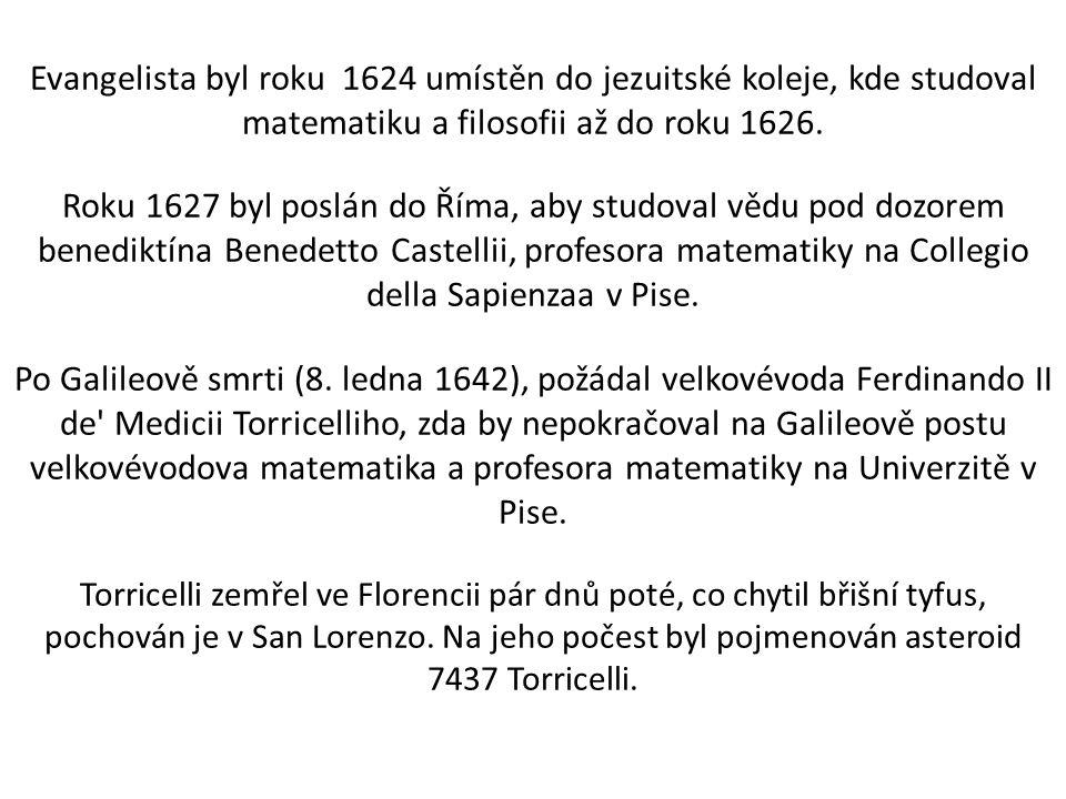 Evangelista byl roku 1624 umístěn do jezuitské koleje, kde studoval matematiku a filosofii až do roku 1626. Roku 1627 byl poslán do Říma, aby studoval
