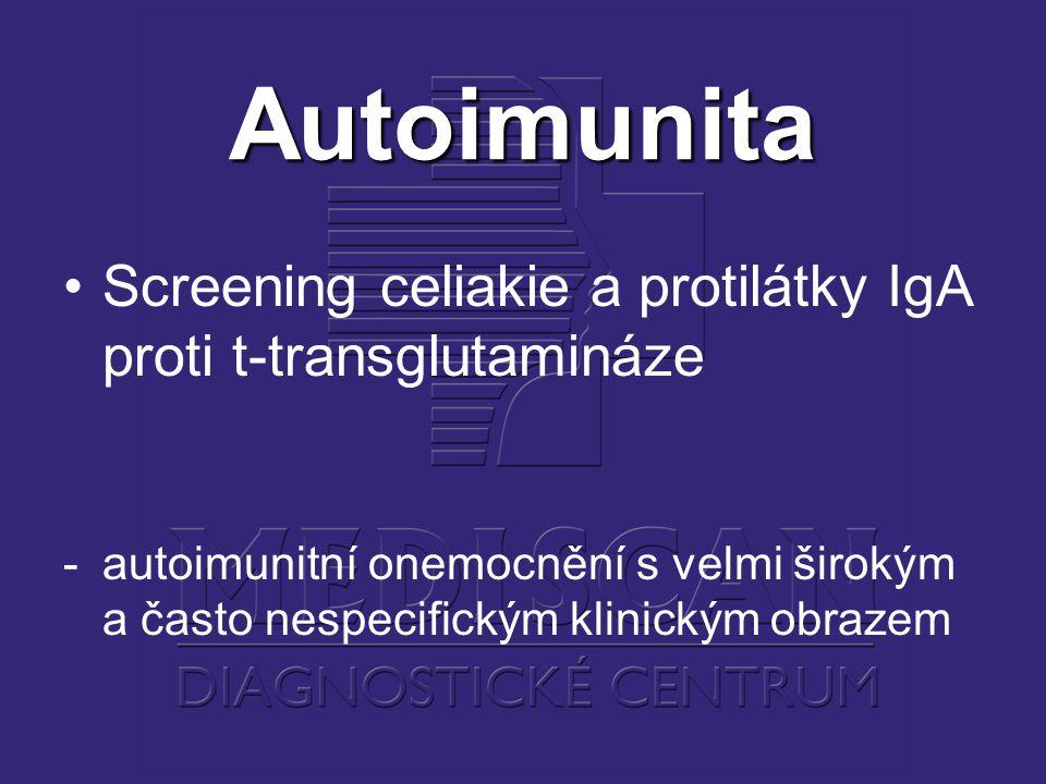 Autoimunita Screening celiakie a protilátky IgA proti t-transglutamináze -autoimunitní onemocnění s velmi širokým a často nespecifickým klinickým obrazem