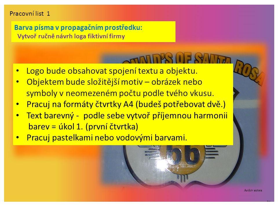 ©c.zuk Pracovní list 1 Logo bude obsahovat spojení textu a objektu.