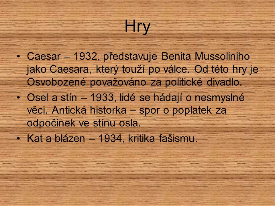 Filmy Pudr a benzín – 1931 Peníze nebo život – 1932 U nás v Kocourkově – 1932 Hej rup.