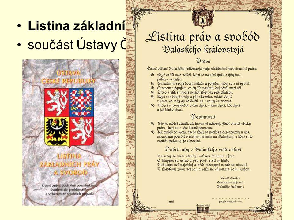 Listina základních práv a svobod součást Ústavy České republiky Víte, v které části naší republiky máme království s vlastní Listinou práv?