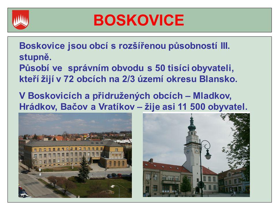 BOSKOVICE Boskovice jsou obcí s rozšířenou působností III.
