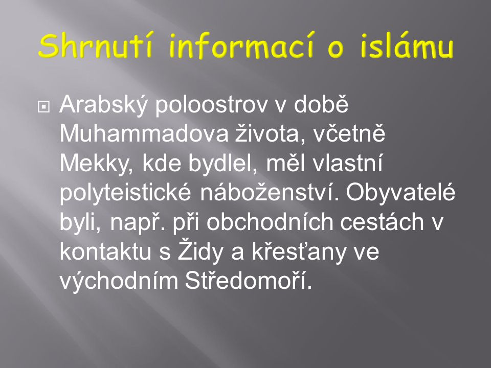  Vyznavač islámu je muslim, ne islamista! Islamista je příslušník jistého politického hnutí dovolávajícího se islámu, nebo badatel v oboru islamistik