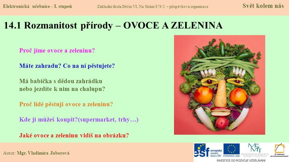 14.1 Rozmanitost přírody – OVOCE A ZELENINA Elektronická učebnice - I.