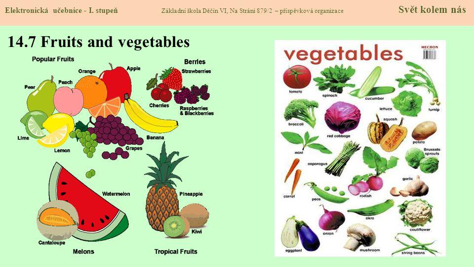 14.7 Fruits and vegetables Elektronická učebnice - I.