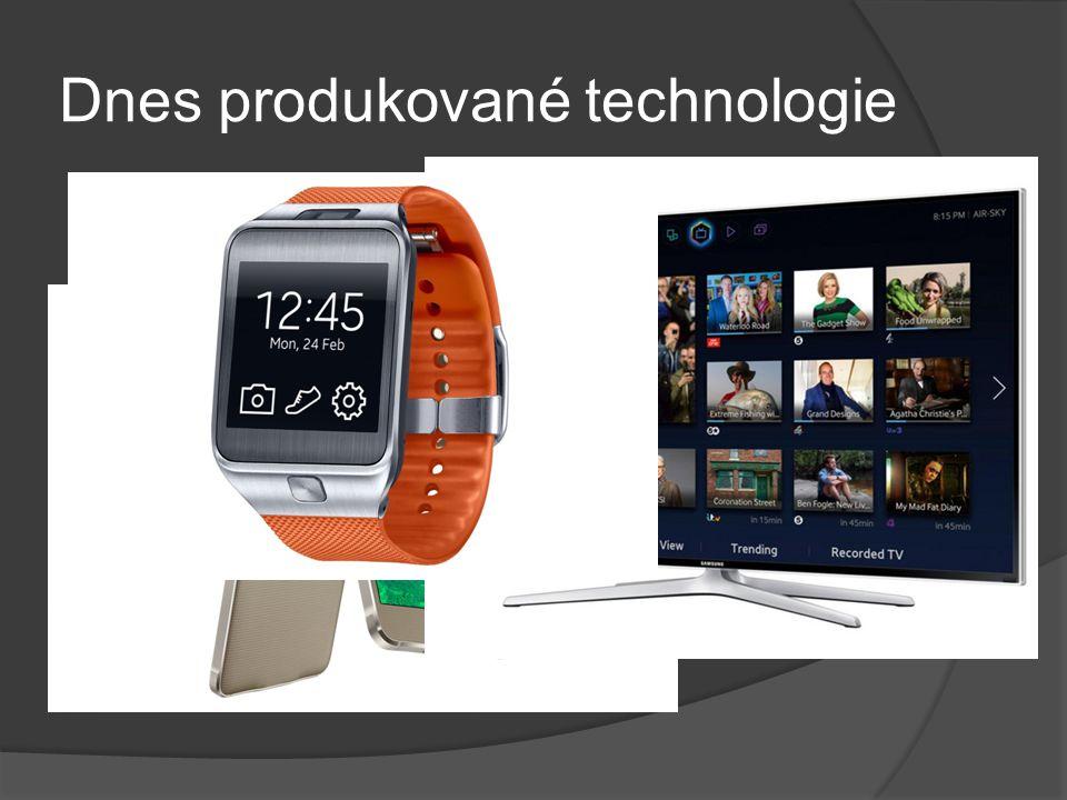 Dnes produkované technologie  Samsung Galaxy Alpha  Samsung UE48H6400  Samsung Galaxy Gear S